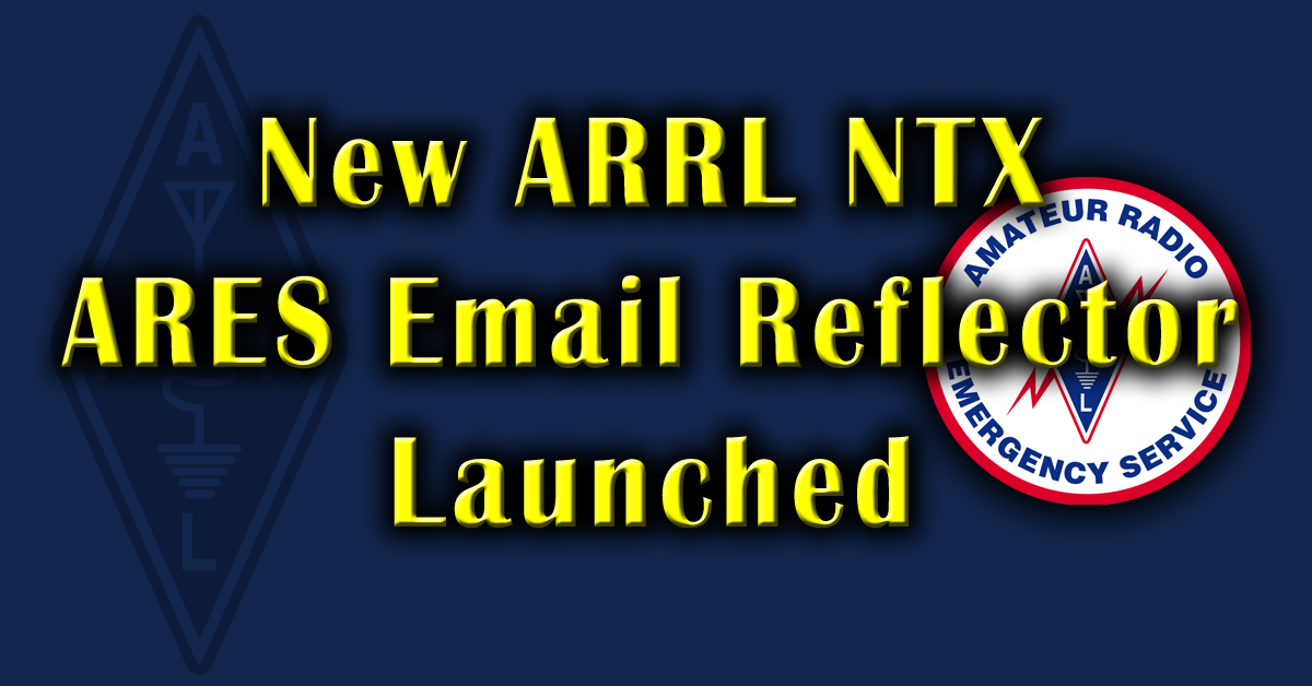 New NTX ARES Email Reflector Launched