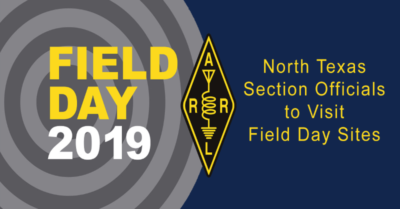 Section Officials to Visit 2019 Field Day Sites