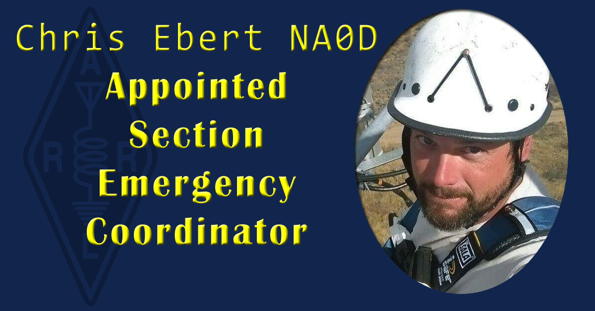 Chris Ebert NA0D Appointed Section Emergency Coordinator