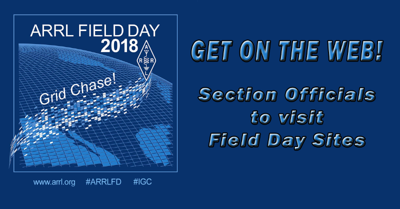 Section Officials to Visit 2018 Field Day Sites